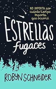 Estrellas fugaces / Extraordinary Means par Robyn Schneider
