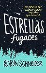 Estrellas fugaces / Extraordinary Means par Schneider