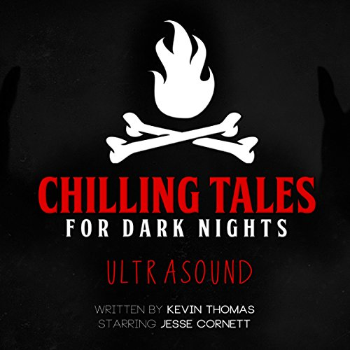 Ultrasound (Chilling Tales for Dark Nights) audiobook cover art