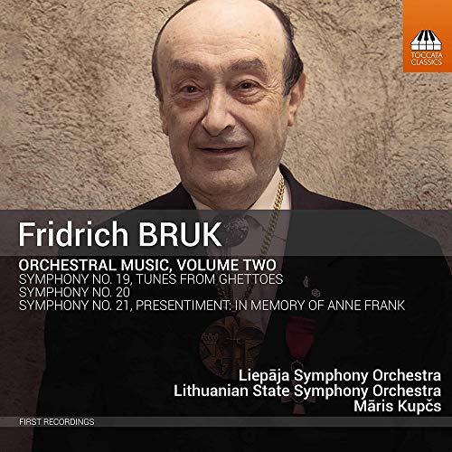Bruk: Orchestral Music, Volume Two [Liepja Symphony Orchestra; Mris Kups] [Toccata Classics: TOCC 0543]