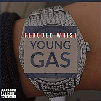 Flooded Wrist