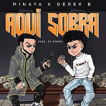 Aqui Sobra (feat. Derek B)