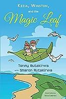 Kezia, Winston, and the Magic Leaf