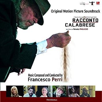 Racconto Calabrese (Colonna sonora originale del film di Renato Pagliuso)
