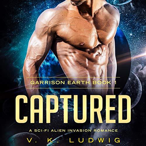 Captured: A Sci-Fi Alien Invasion Romance Titelbild