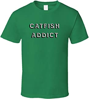 Best catfish addict t shirts Reviews