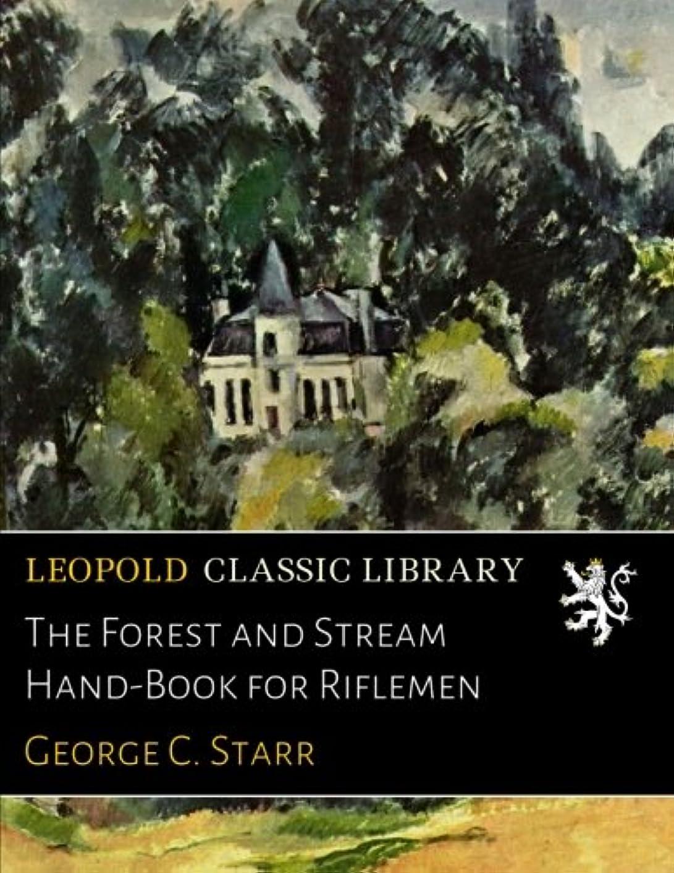 ピア飾り羽甘味The Forest and Stream Hand-Book for Riflemen
