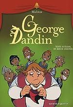 George Dandin - Texte Intégral En Bande Dessinée de Molière