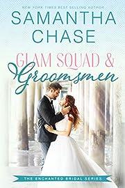 Glam Squad & Groomsmen (Enchanted Bridal Book 3)