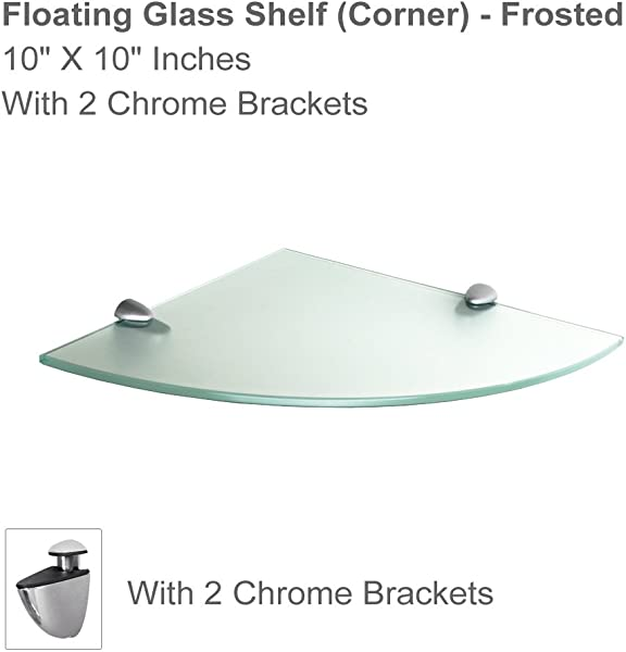 Fab Glass And Mirror Floating Shelf Corner 10x10 Inch W Chrome Brackets Frosted Glass Shelves 10 X 10