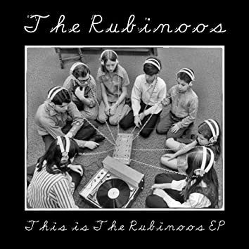 This Is the Rubinoos EP