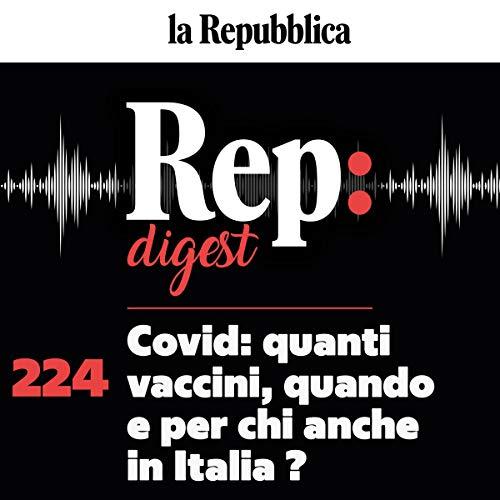 Couverture de Covid: quanti vaccini, quando e per chi anche in Italia?