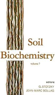 Soil Biochemistry: Volume 7