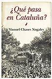 Que pasa en Cataluña?: 1 (Historia)