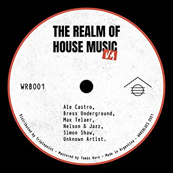 The Realm Of House Music