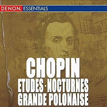 Chopin: Etudes, Op. 10 - Grande Polonaise - Nocturne