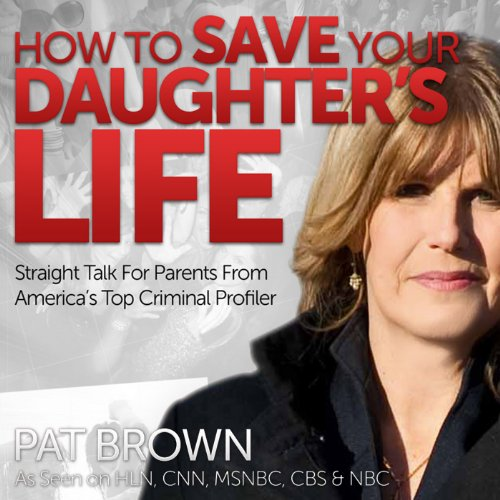 How to Save Your Daughter's Life audiobook cover art