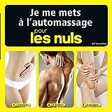 Je pratique l'auto-massage pour les Nuls - Format Kindle - 6,99 €