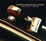Fredrik Carlquist & Dave Mitchell