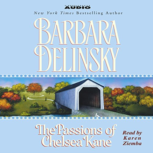 The Passions of Chelsea Kane audiobook cover art