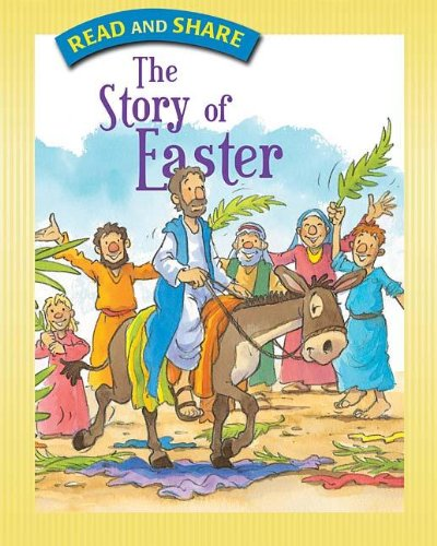 The Story of Easter (Read and Share (Tommy Nelson))