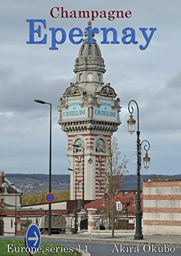 Epernay photo book, Champagne France (85 photos) : Europe series 14 (English Edition)