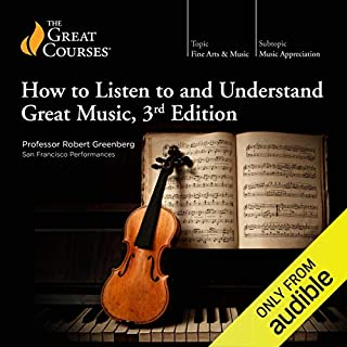 How to Listen to and Understand Great Music, 3rd Edition                   Auteur(s):                                                                                                                                 Robert Greenberg,                                                                                        The Great Courses                               Narrateur(s):                                                                                                                                 Robert Greenberg                      Durée: 36 h et 34 min     19 évaluations     Au global 4,6