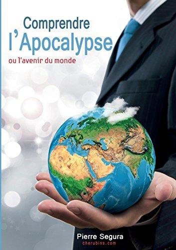 Comprendre L'Apocalypse