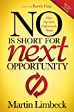 No Is Short for Next Opportunity: How Top Sales Professionals Think