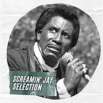 Screamin' Jay Selection