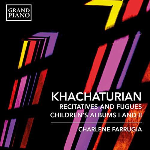 Khachaturian: 7 Recitatives & Fugues & Children's Albums Nos. 1 & 2