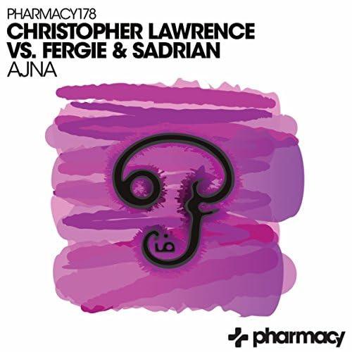 Christopher Lawrence & Fergie & Sadrian