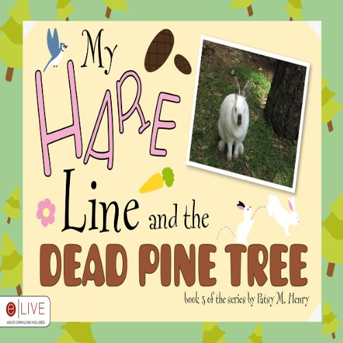 My Hare Line and the Dead Pine Tree audiobook cover art