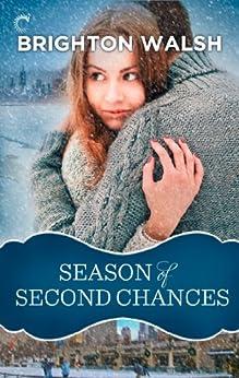 Season of Second Chances by [Brighton Walsh]