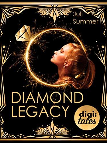 Diamond Legacy von [Juli Summer]