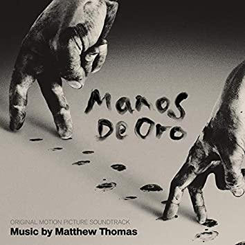 Manos De Oro (Original Motion Picture Soundtrack)