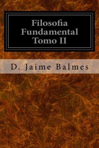 Filosofia Fundamental Tomo II: 2