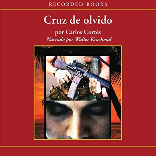 Cruz de olvido [Cross of Oblivion (Texto Completo)] audiobook cover art