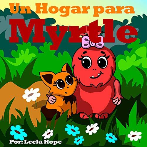 Un Hogar para Myrtle [A Home for Myrtle] cover art