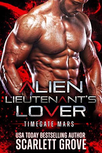 Alien Lieutenant's Lover: Alien Abduction Breeder Romance (Timegate Mars Book 3)