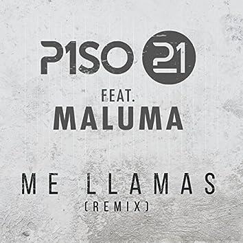 Me Llamas (feat. Maluma) [Remix]