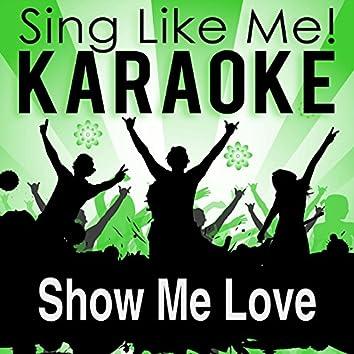 Show Me Love (Karaoke Version)