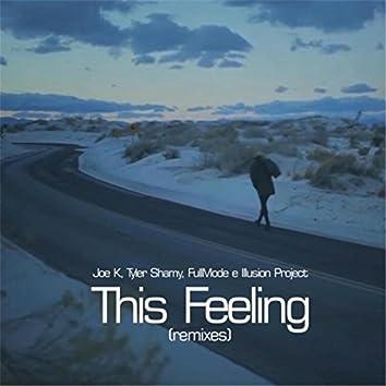 This Feeling (Fullmode & Illusionproject Remix) [feat. Tyler Shamy, Joe K & Fullmode]