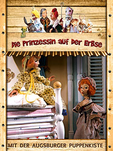 Augsburger Puppenkiste: Die Prinzessin auf der Erbse
