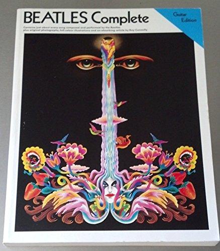 The Beatles: Complete - Easy Guitar Edition. Für Gitarre, Melodielinie, Text & Akkorde(mit Griffbildern)