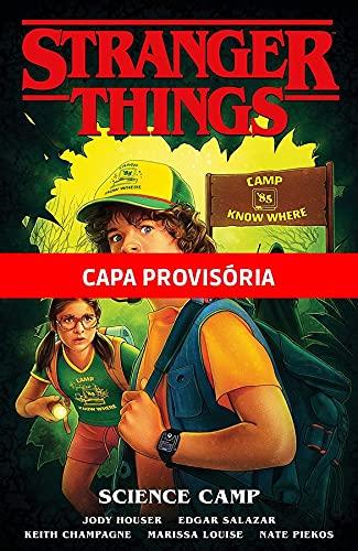 Stranger Things Vol.04: Acampamento de Ciências
