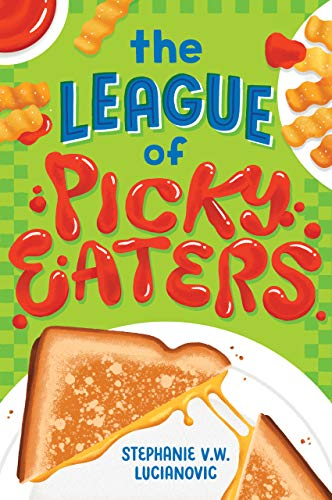 The League of Picky Eaters (English Edition)