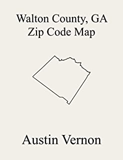 Walton County, Georgia Zip Code Map: Includes Campton, Loganville, Social Circle, Good Hope, Jersey, and Monroe