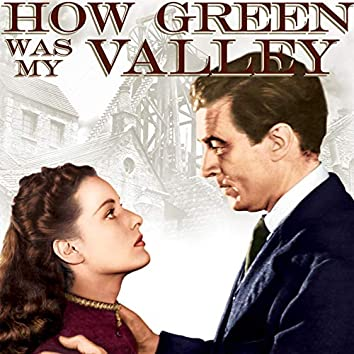 How Green Was My Valley (Original Soundtrack)