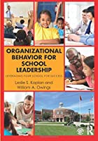 Organizational Behavior for School Leadership
